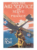 Join The Air Service And Serve In France Poster by J. Paul Verrees