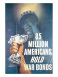85 Million Americans Hold War Bonds Posters by E. Melbourne Brindle
