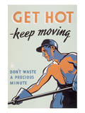 Get Hot - Keep Moving Posters