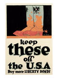 Keep These Off The U.S.A Prints by John Norton