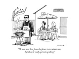"""He was sent here from the future to terminate me, but then he really got …"" - New Yorker Cartoon Premium Giclee Print by Joe Dator"