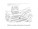 """If I ask you something, will you promise not to get mad?"" - New Yorker Cartoon Premium Giclee Print by Mick Stevens"