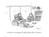 """Yes, Peters, it is just legalese. It's all just legalese. We're a law fir - New Yorker Cartoon Giclee Print by Zachary Kanin"