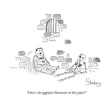 """How's the eggplant Parmesan in this place?"" - New Yorker Cartoon Premium Giclee Print by Avi Steinberg"