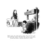 """Let's review the whole picture, Janine. You don't like milk. You don't li…"" - New Yorker Cartoon Premium Giclee Print by Charles Saxon"