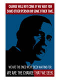 Barack Obama, We Are The Change That We Seek Poster