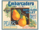 Embarcadero Brand Fancy Pears, Santa Clara Valley, U.S. No. 1 Poster