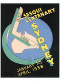 Sesqui Centenary, Sydney Posters