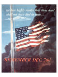 Remember Dec. 7th! 1942 Posters by Allen Saalburg