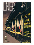 LNER, Take Me By the Flying Scotsman Plakat autor A. R. Thomson