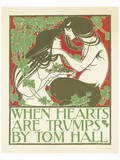When Hearts Are Trumps By Tom Hall Posters by Will Bradley