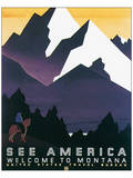 See America, Welcome to Montana Posters by Martin Weitzman