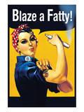 Blaze a Fatty Posters