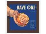 Have One Brand Oranges Poster