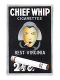 Chief Whip Cigarettes Poster