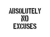 AB No Excuses Posters by  SM Design