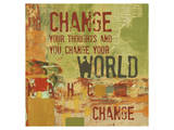 Change your Thoughts and You Change your World Print by Irena Orlov