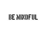 Be Mindful Print by  SM Design