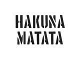 Hakuna Matata Prints by  SM Design
