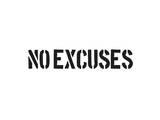 No Excuses Prints by  SM Design