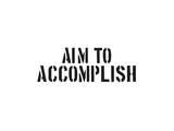 Aim To Accomplish Prints by  SM Design