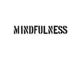 Mindfulness Prints by  SM Design