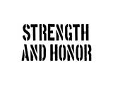 Strength And Honour Print by  SM Design