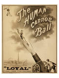 1879 Circus Poster for Human Cannonball Posters
