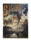 Poster for Sigurd, 1884, Libretto by Camille Du Locle and Alfred Blau, with Music by Ernest Reyer Giclee Print