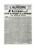 J'Accuse by Emile Zola Published on L'Aurore for Dreyfus Affair, France Giclee Print
