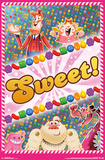 Candy Crush - Sweet Posters