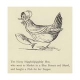 The Hasty Higgledipiggledy Hen Giclee Print by Edward Lear