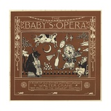 The Baby's Opera Giclee Print by Walter Crane