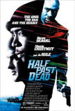 Half Past Dead Posters