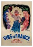 Vins de France: Sante, Gaiete, Esperance Prints