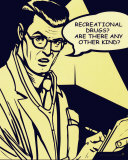 Recreational Drugs, Are There Any Other Kind Prints
