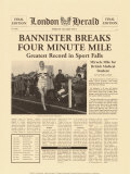 Historic Headlines - Bannister Breaks Four Minute Mile Poster, London Herald, May 6, 1954