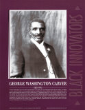 Great Black Innovators - George Washington Carver Poster