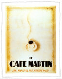 Le caf&#233; Martin Affiches
