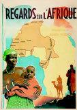 Regards sur l'Afrique Posters