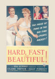 Hard, Fast and Beautiful! Prints