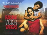 Raising Victor Vargas Posters