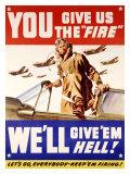 You Give us the Fire - Manifesto della Seconda Guerra Mondiale Stampa giclée