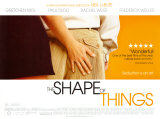 The Shape of Things Posters