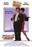 Arthur 2 - El Millionario Arruinado Posters