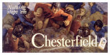 Chesterfield, Nothing Stops 'Em! Giclee Print by Charles E. Chambers