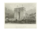 Arch of Triumph, Marseilles Giclee Print by Thomas Allom