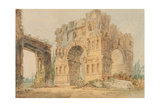Arch of Janus, C.1798-99 Giclee Print by Thomas Girtin