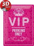 VIP Pink Parking Only Plåtskylt