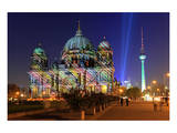 Festival of Lights, Berlin Cathedral at the Pleasure Garden, Lustgarten, Berlin Posters